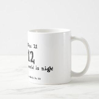 Beware Dec. 21, 2012 Mug