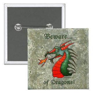 Beware Dragons Pinback Buttons