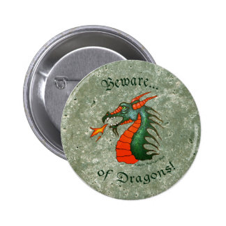 Beware Dragons Stone Pinback Buttons