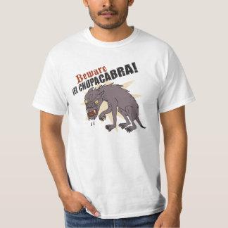 Beware ¡El Chupacabra! T Shirt