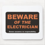 Beware / Electrician Mouse Pad
