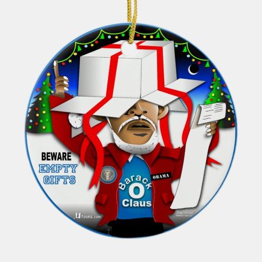 Beware Empty Gifts Ceramic Ornament