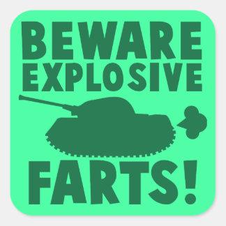 Beware EXPLOSIVE FARTS! Square Stickers