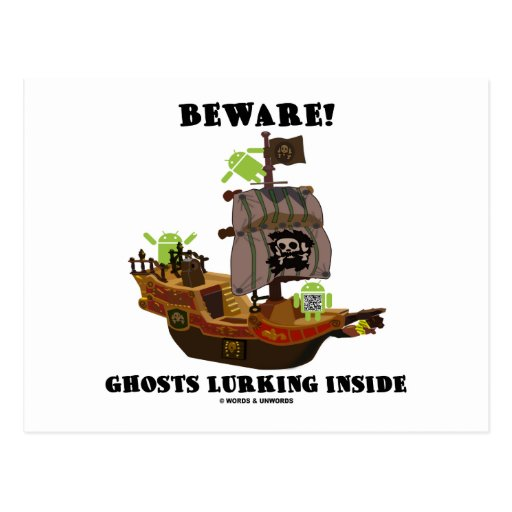 Beware! Ghosts Lurking Inside (Android) Postcard