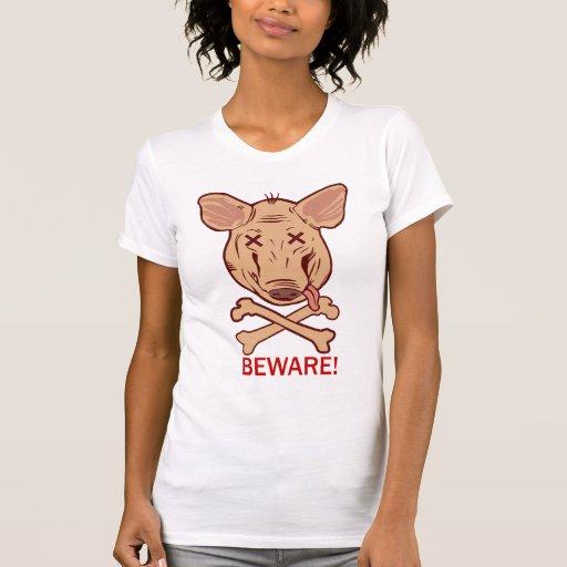 Beware h1n1 shirt