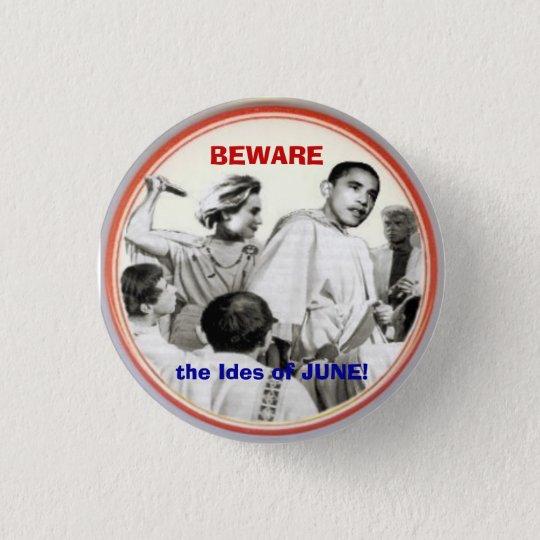 Beware Ides of June Button