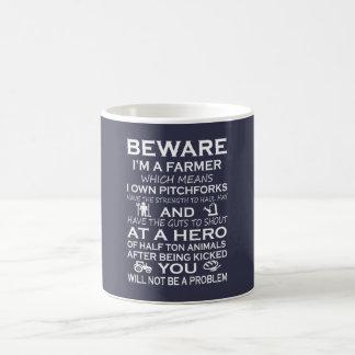 Beware I'm a Farmer Coffee Mug