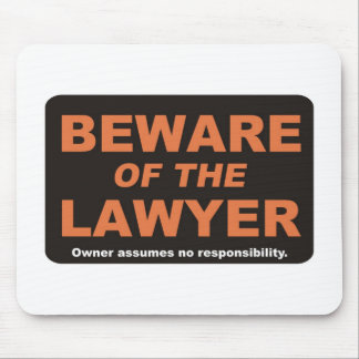 Beware / Lawyer Mouse Pad
