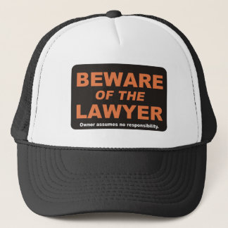 Beware / Lawyer Trucker Hat