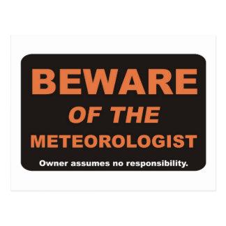 Beware / Meteorologist Postcard