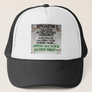 BEWARE MONEY HUNGRY KIDS NURSING HOME TRUCKER HAT