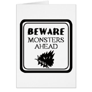 Beware Monsters Card