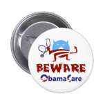 Beware ObamaCare Buttons