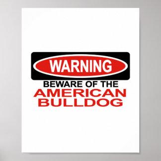 Beware Of American Bulldog Print