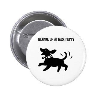 Beware of Attack Puppy Pinback Button