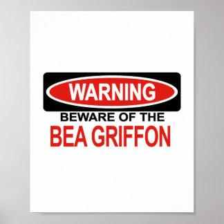 Beware Of Bea Griffon Posters