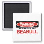 Beware Of Beabull 2 Inch Square Magnet