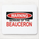 Beware Of Beauceron Mouse Mats