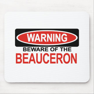 Beware Of Beauceron Mouse Pad