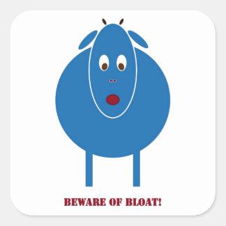 Beware of Bloat Square Sticker