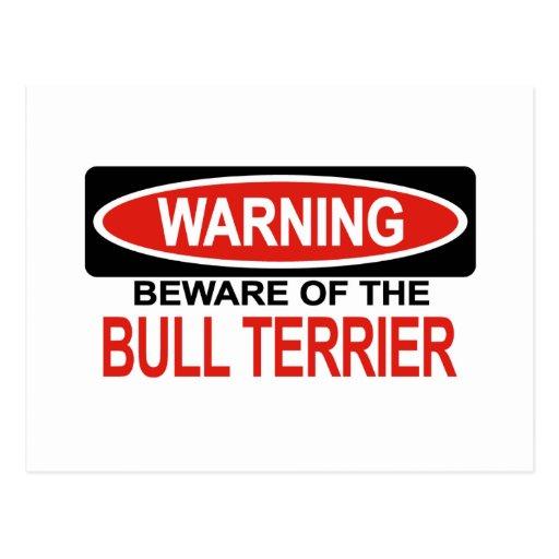 Beware Of Bull Terrier Post Card