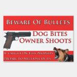 Beware Of Bullets Dog Bites Lawn Sign