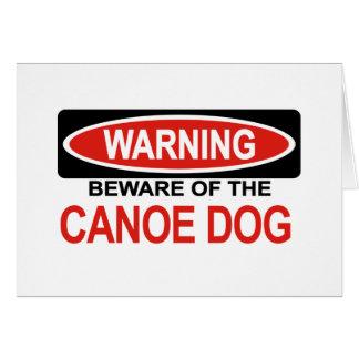 Beware Of Canoe Dog Card