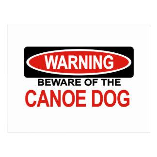 Beware Of Canoe Dog Postcard