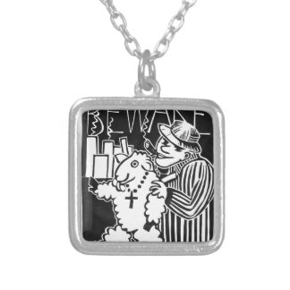 Beware of Capitalists in Sheep's Clothing Silver Plated Necklace