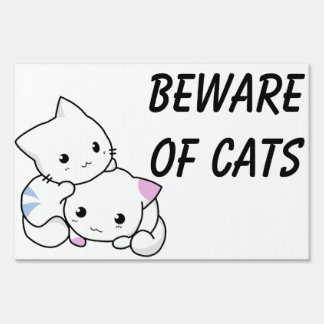BEWARE OF CATS yard sign. Sign