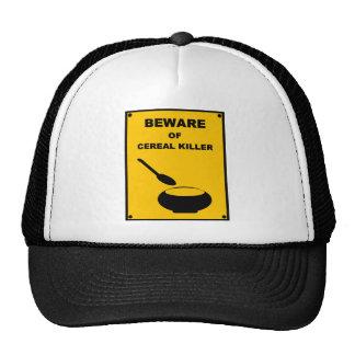 Beware of Cereal Killer ~ Spoof Warning Sign Trucker Hat