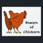 "Beware of Chickens Sign<br><div class=""desc"">Beware of Chickens Sign</div>"