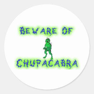 Beware of Chupacabra Classic Round Sticker