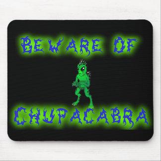 Beware of Chupacabra Mouse Pad