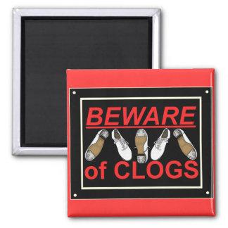 Beware of Clogs Dance Design 2 Inch Square Magnet