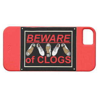 Beware of Clogs Dance Design iPhone 5 Cover