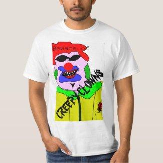 Beware of Creepy Clowns T-Shirt