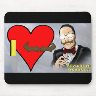 "Beware of Darkness ""I Love Mustache"" Mouse Pad"