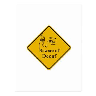 Beware of decaf postcard