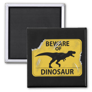 Beware of Dinosaur (damaged) 2 Inch Square Magnet