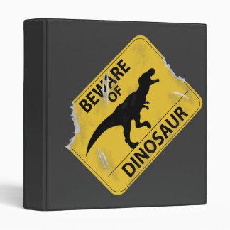 Beware of Dinosaur (damaged) 3 Ring Binder