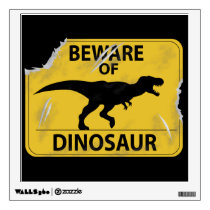 Beware of Dinosaur (damaged) Wall Decal