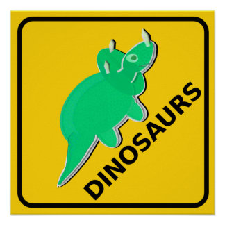 Beware of Dinosaurs Sign Cute Cartoon Triceratops Poster