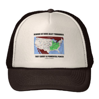 Beware Of Dixie Alley Tornadoes Powerful Punch Trucker Hats