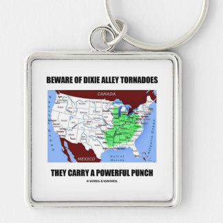 Beware Of Dixie Alley Tornadoes Powerful Punch Keychain
