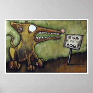 """BEWARE OF DOG #4"" POSTER"
