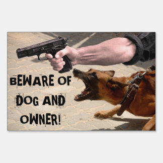 BEWARE of DOG AND OWNER Lawn Sign
