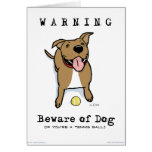 Beware of Dog (if you're a tennis ball) Greeting Card