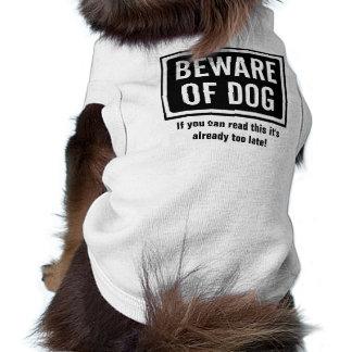 BEWARE OF DOG SHIRT