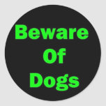 Beware of Dogs Round Stickers